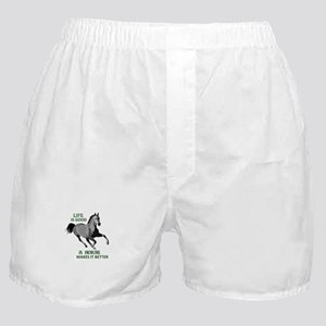 A HORSE MAKES LIFE GOOD Boxer Shorts