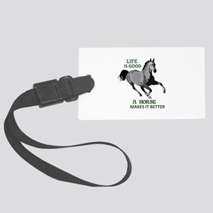 A HORSE MAKES LIFE GOOD Luggage Tag