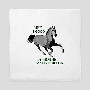 A HORSE MAKES LIFE GOOD Queen Duvet