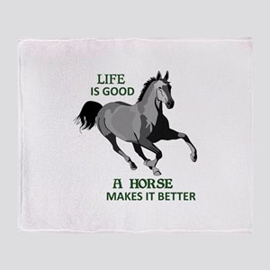 A HORSE MAKES LIFE GOOD Throw Blanket