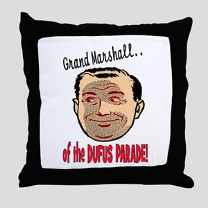 GRAND MARSHALL OF THE DUFUS PARADE Throw Pillow