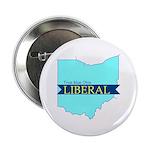 True Blue Ohio LIBERAL - Button