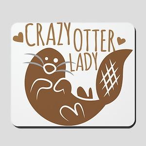 Crazy Otter Lady Mousepad