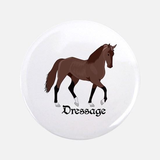 "DRESSAGE HORSE 3.5"" Button"