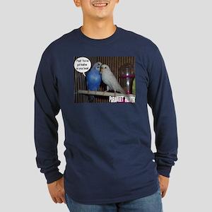 """Parakeet Humor #4"" Long Sleeve Dark T-Shirt"