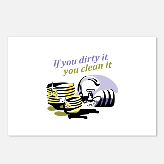 IF YOU DIRTY IT Postcards (Package of 8)