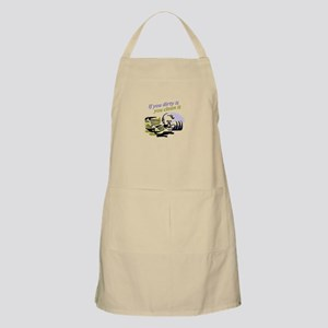 IF YOU DIRTY IT Apron