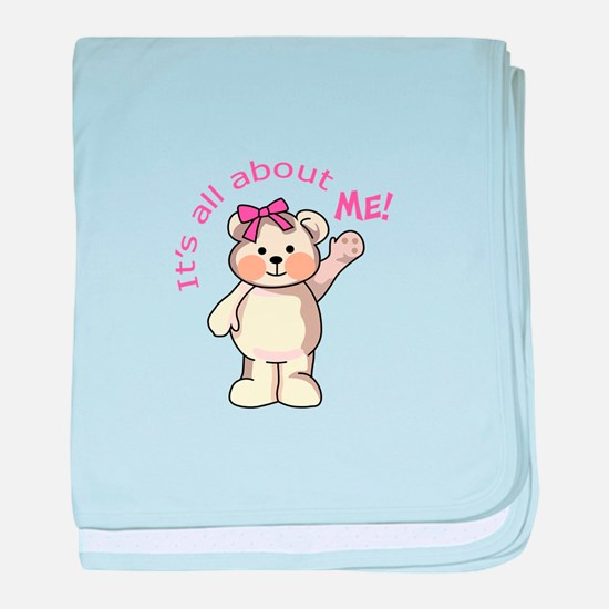 ITS ALL ABOUT ME baby blanket