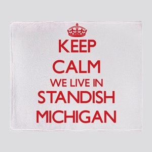 Keep calm we live in Standish Michig Throw Blanket