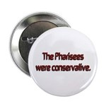 The Pharisees Were Conservative 2.25