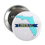 True Blue Florida LIBERAL Button