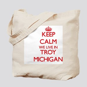 Keep calm we live in Troy Michigan Tote Bag