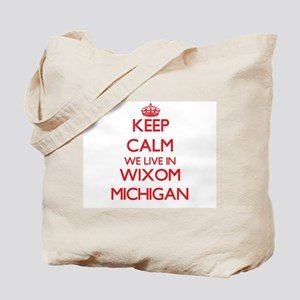 Keep calm we live in Wixom Michigan Tote Bag
