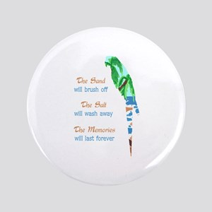 "SAND SALT AND MEMORIES 3.5"" Button"