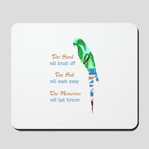 SAND SALT AND MEMORIES Mousepad