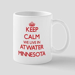 Keep calm we live in Atwater Minnesota Mugs