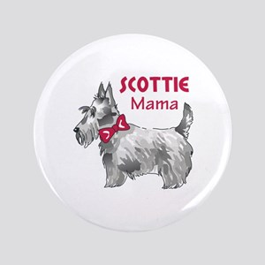 "SCOTTIE MAMA 3.5"" Button"