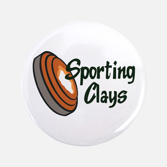 """SPORTING CLAYS 3.5"""" Button"""