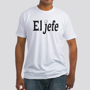 El jefe The Boss Fitted T-Shirt