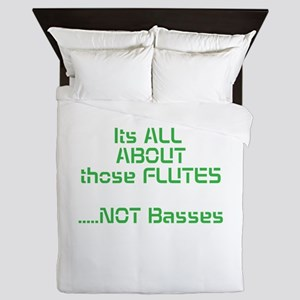 Its All ABOUT those FLUTES .....NOT Basses Queen D