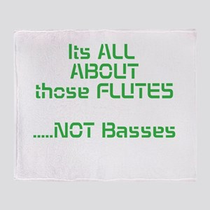 Its All ABOUT those FLUTES .....NOT Basses Throw B