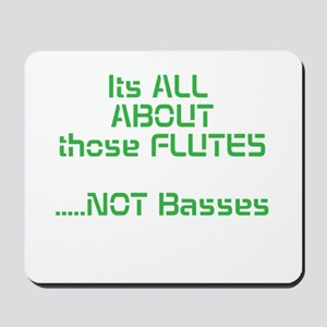 Its All ABOUT those FLUTES .....NOT Basses Mousepa