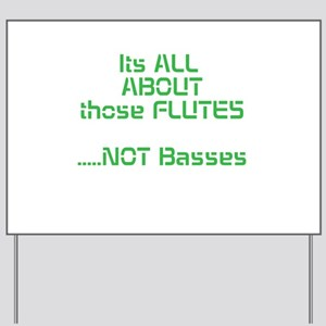 Its All ABOUT those FLUTES .....NOT Basses Yard Si