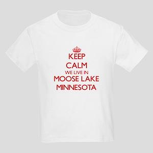 Keep calm we live in Moose Lake Minnesota T-Shirt