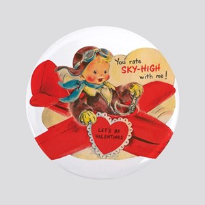 """You rate sky-high with me! 3.5"""" Button"""