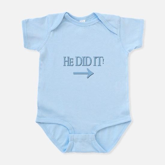 HE DID IT! (right) Infant Bodysuit