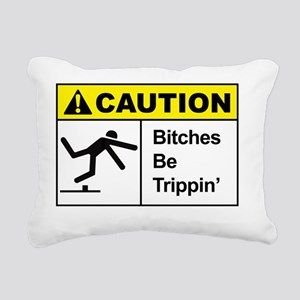Funny - Bitches be tripp Rectangular Canvas Pillow