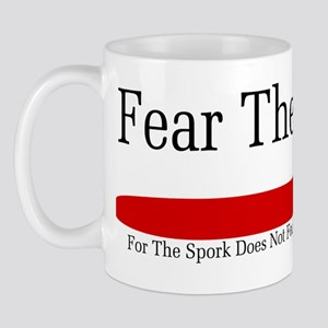 Fear The Spork Mug