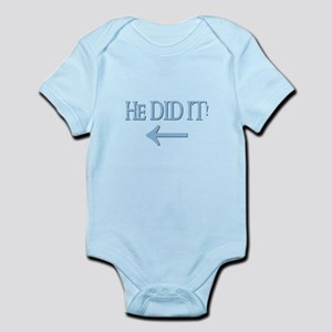 HE DID IT! (left) Infant Bodysuit