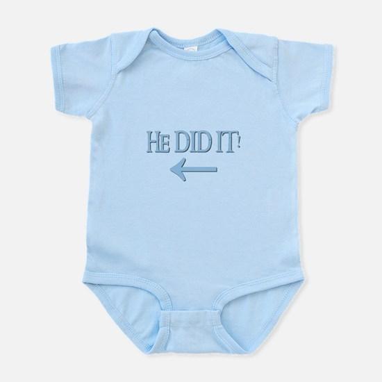 HE DID IT! (left) Infant Bodysuit