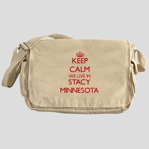 Keep calm we live in Stacy Minnesota Messenger Bag