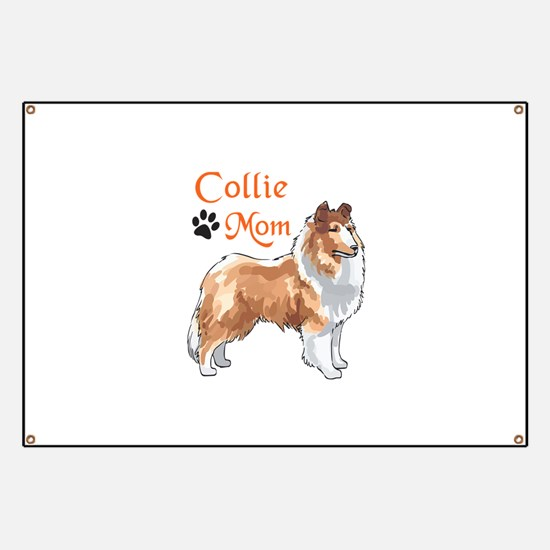 COLLIE MOM Banner