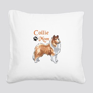 COLLIE MOM Square Canvas Pillow