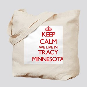Keep calm we live in Tracy Minnesota Tote Bag