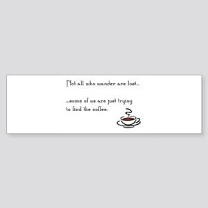 Wandering for Coffee Bumper Sticker