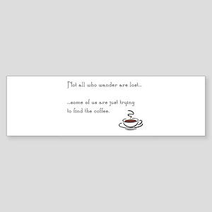 Wandering for Coffee Bumper Sticker