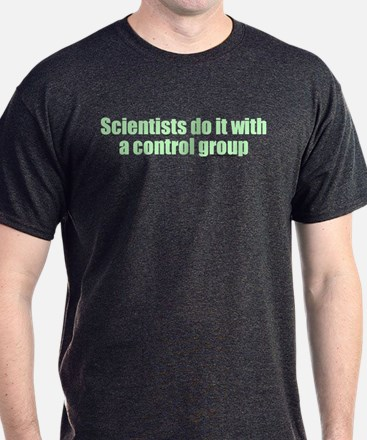Scientists Do It T-Shirt