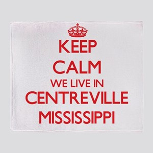 Keep calm we live in Centreville Mis Throw Blanket