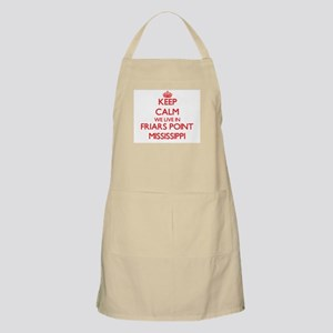 Keep calm we live in Friars Point Mississipp Apron