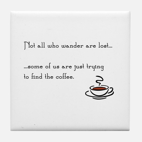 Wandering for Coffee Tile Coaster