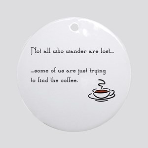 Wandering for Coffee Round Ornament