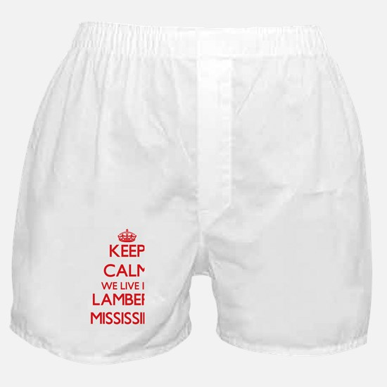 Keep calm we live in Lambert Mississi Boxer Shorts