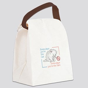 SOME DAYS YOURE THE CAT Canvas Lunch Bag