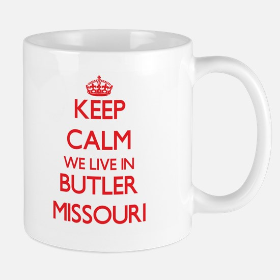 Keep calm we live in Butler Missouri Mugs