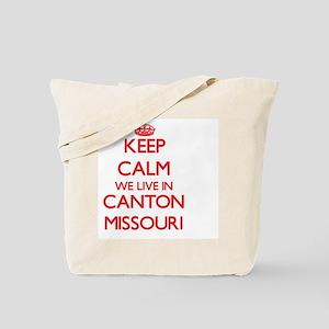 Keep calm we live in Canton Missouri Tote Bag