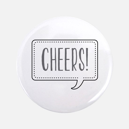 """Cheers! 3.5"""" Button"""